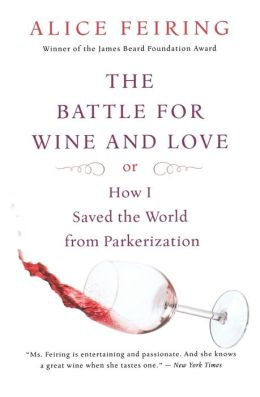 The Battle For Wine and Love